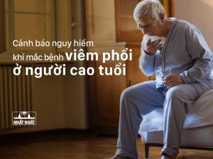 Viêm phổi ở người cao tuổi